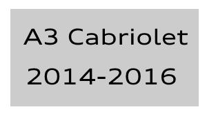 A3 Cabriolet 2014-2016